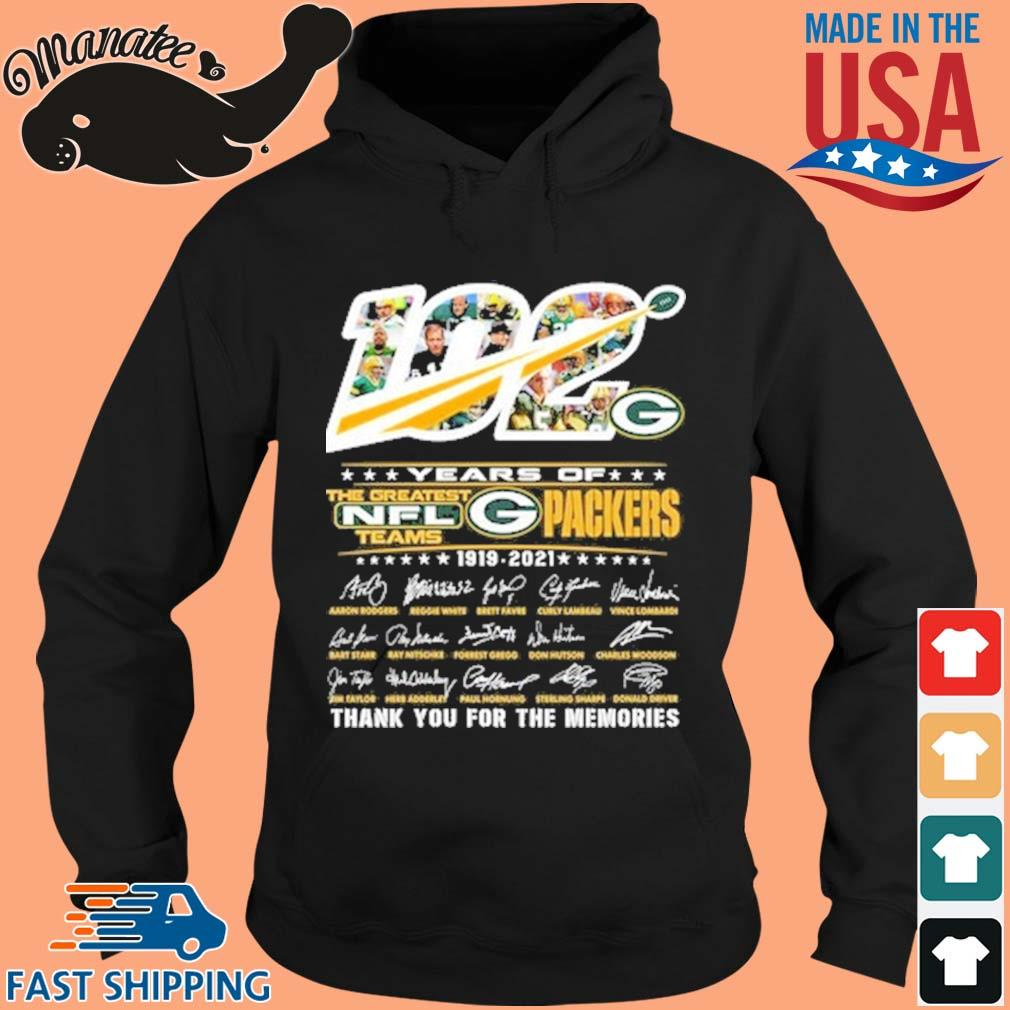 102 years of Green Bay Packers 1919-2021 the greatest NFL teams thank you for the memories signatures s hoodie den