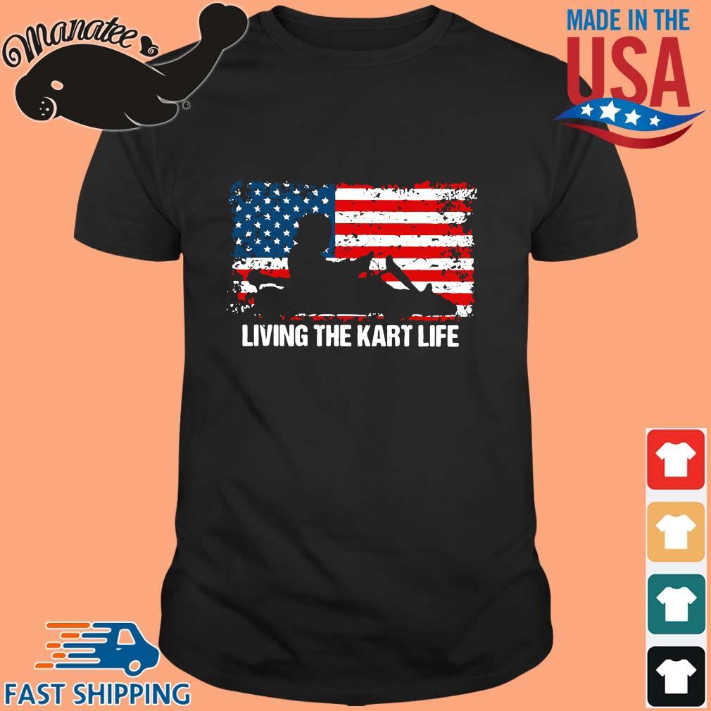 American flag living the kart life shirt