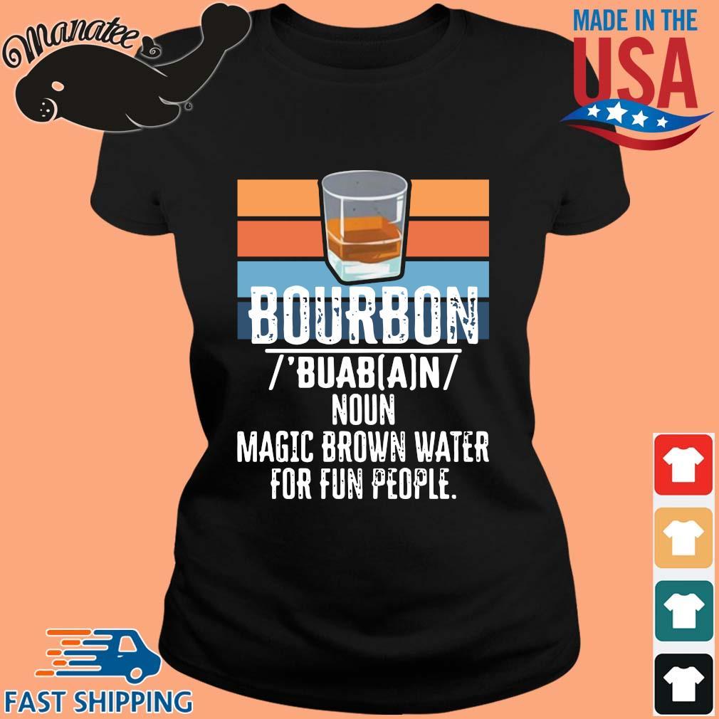 Bourbon noun magic brown water for fun people vintage s ladies den