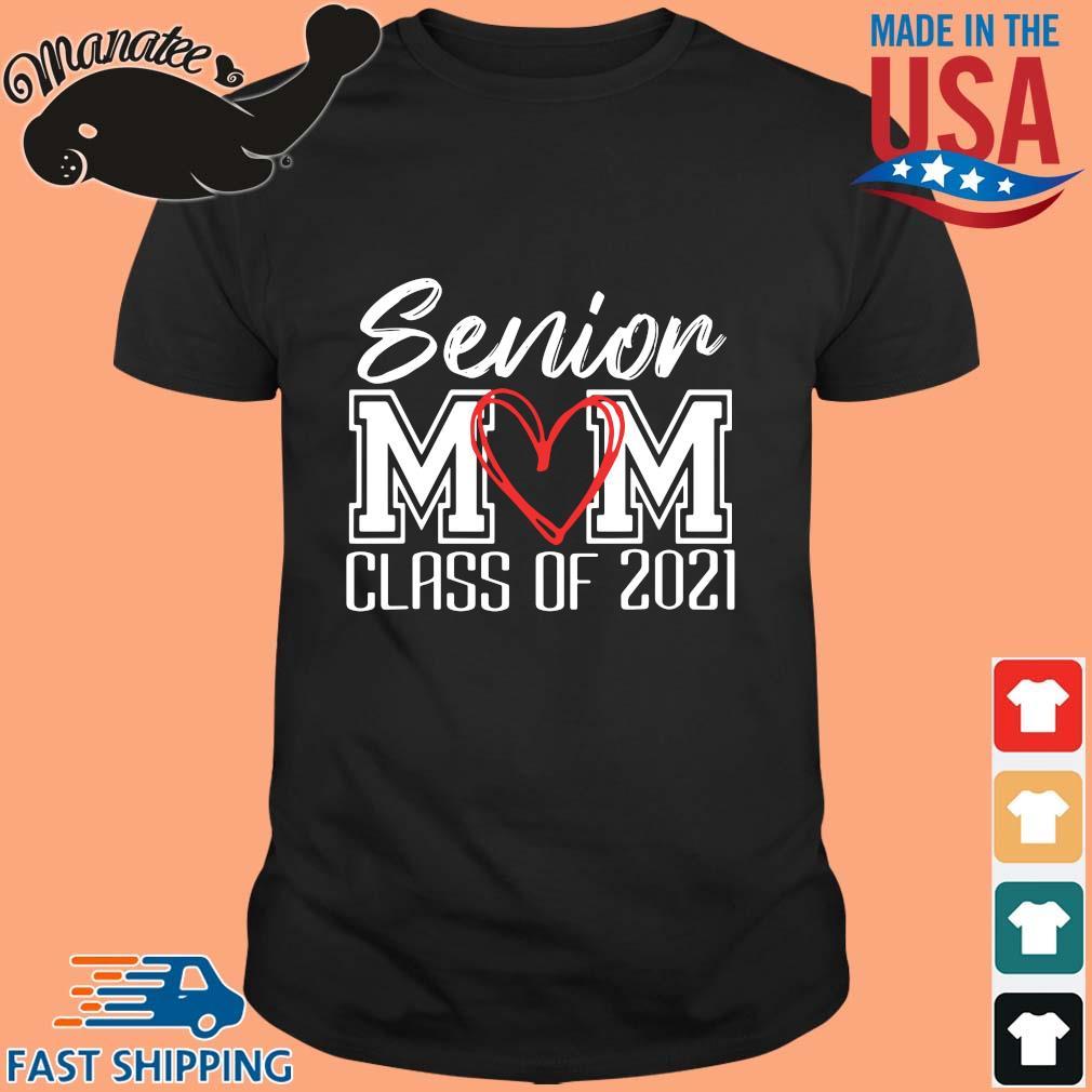 Senior mom class of 2021 shirt