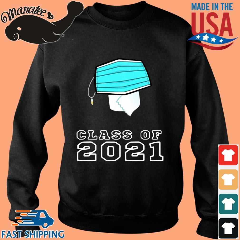 Toilet paper face mask class of 2021 s Sweater den