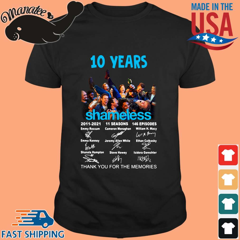 10 years Shameless 2011-2021 11 seasons 146 episodes thank you for the memories signatures shirt
