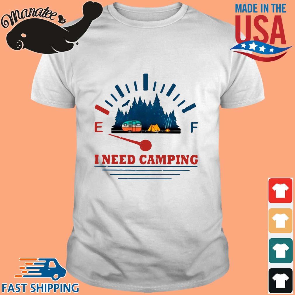 I need camping shirt