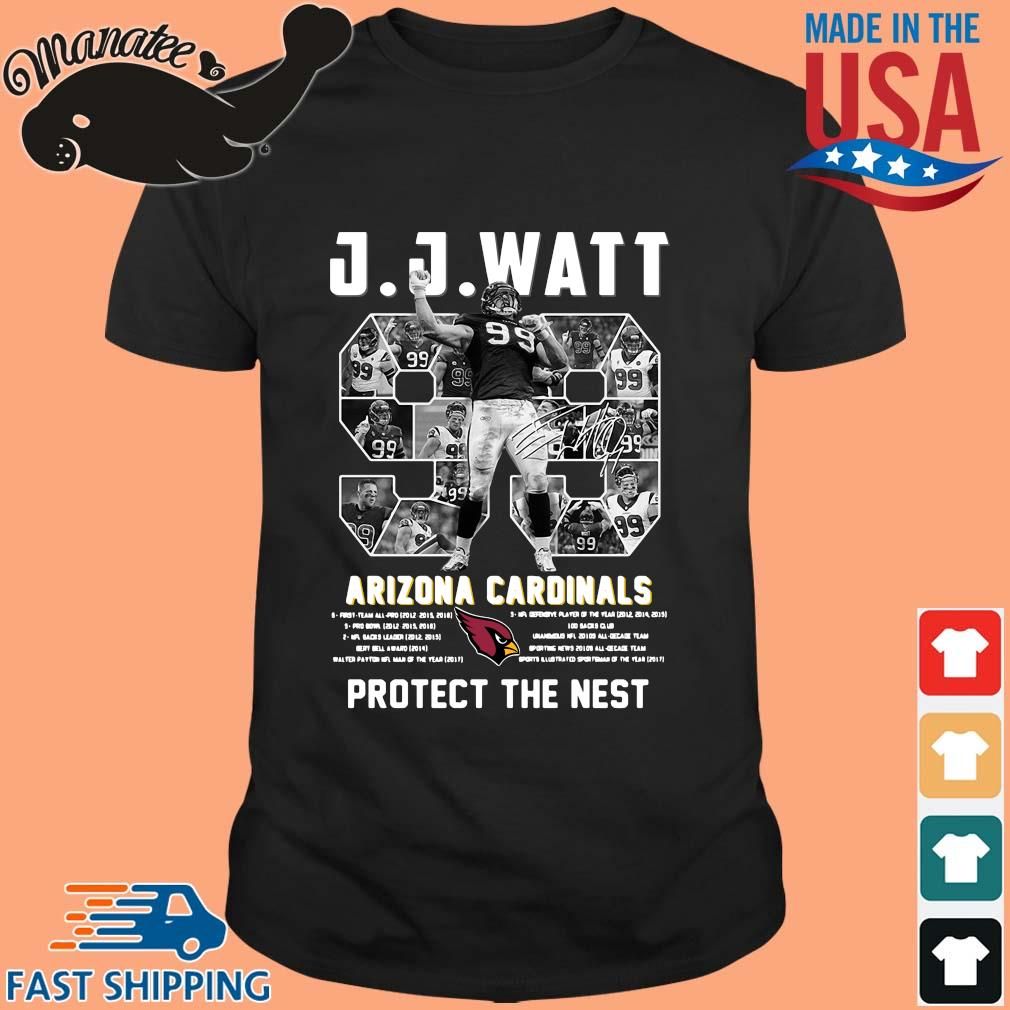 J J Watt Arizona Cardinals 99 protect the nest signature NFL shirt