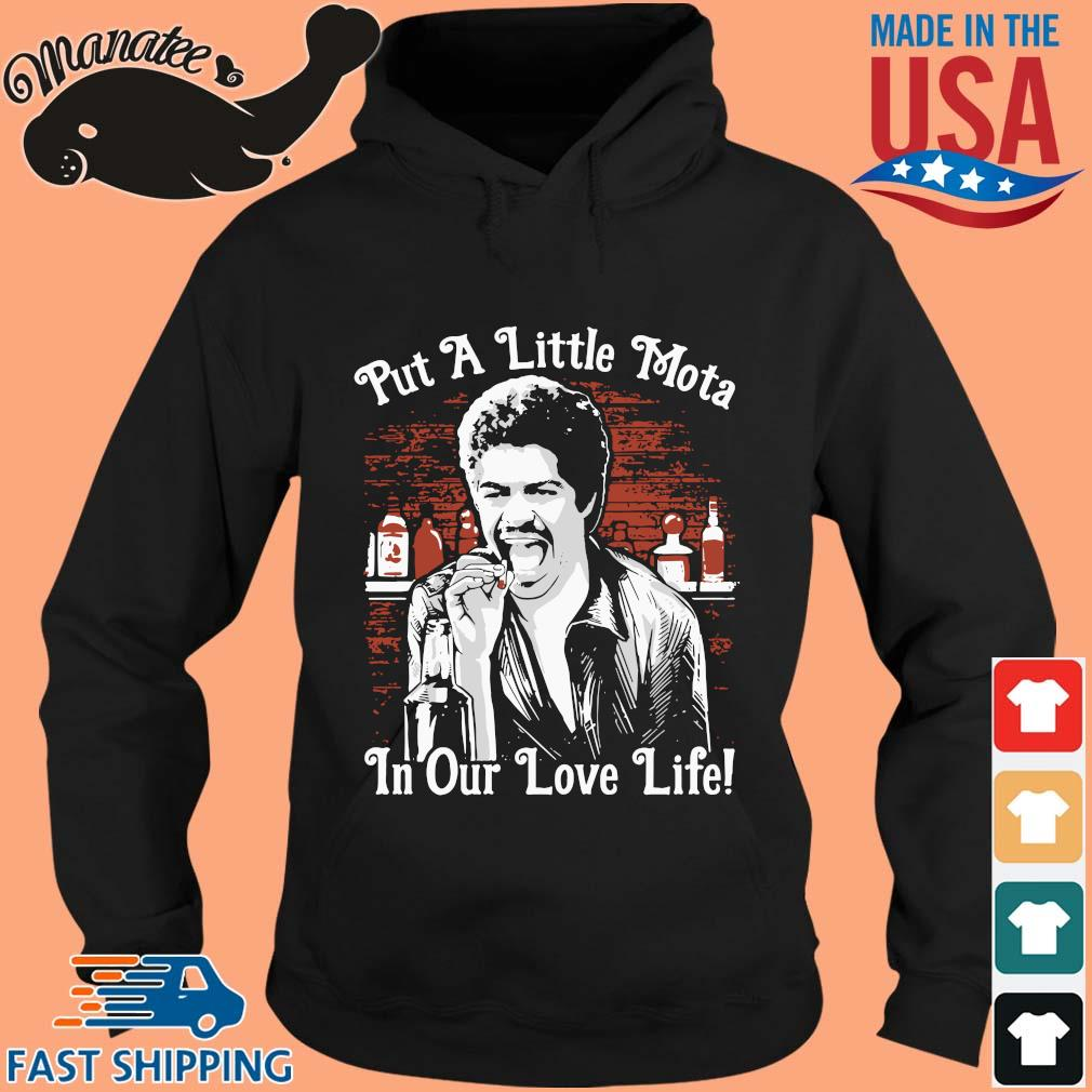 La Bamba put a little Mota in our love life s hoodie den