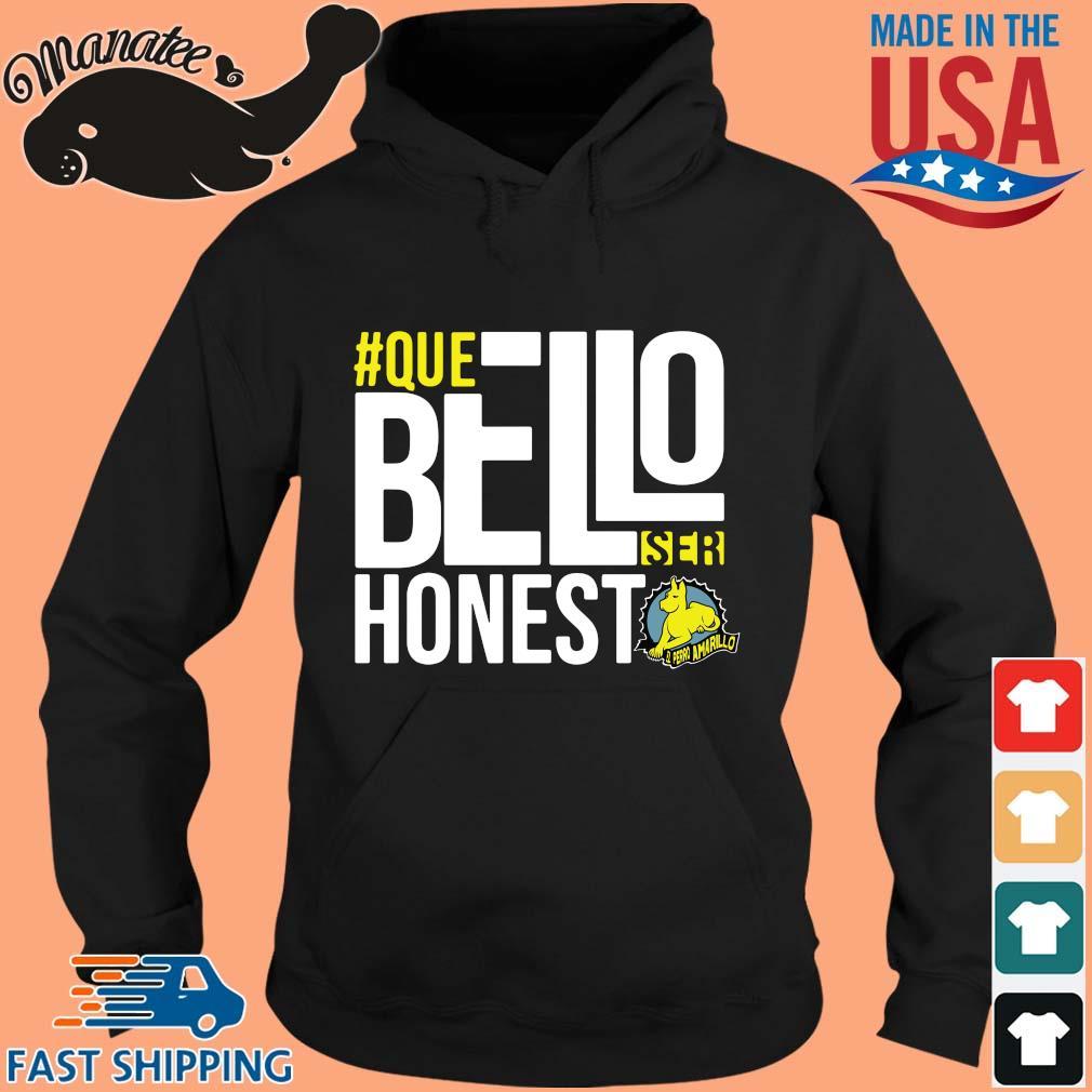 #Que bello honest amarillo s hoodie den