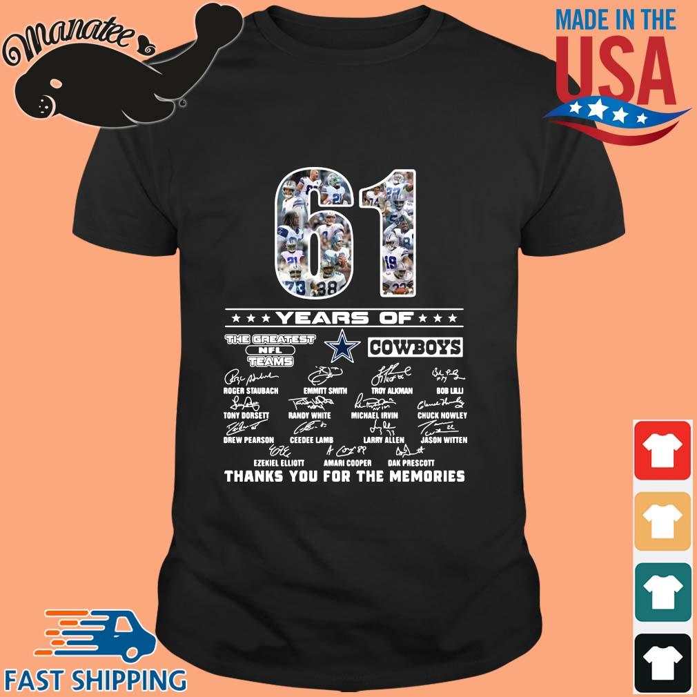 61 years of The Greatest NFL Teams Cowboys thank you for the memories signatures shirt
