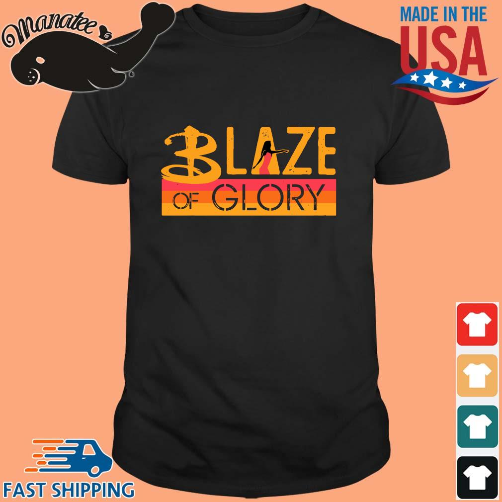 Blaze of Glory Shirt