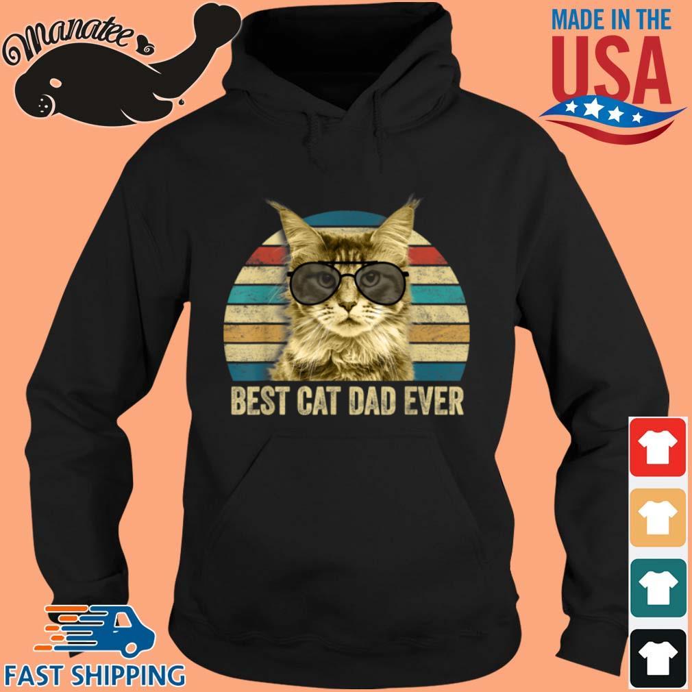 Best Cat Dad Ever Vintage Shirt hoodie den