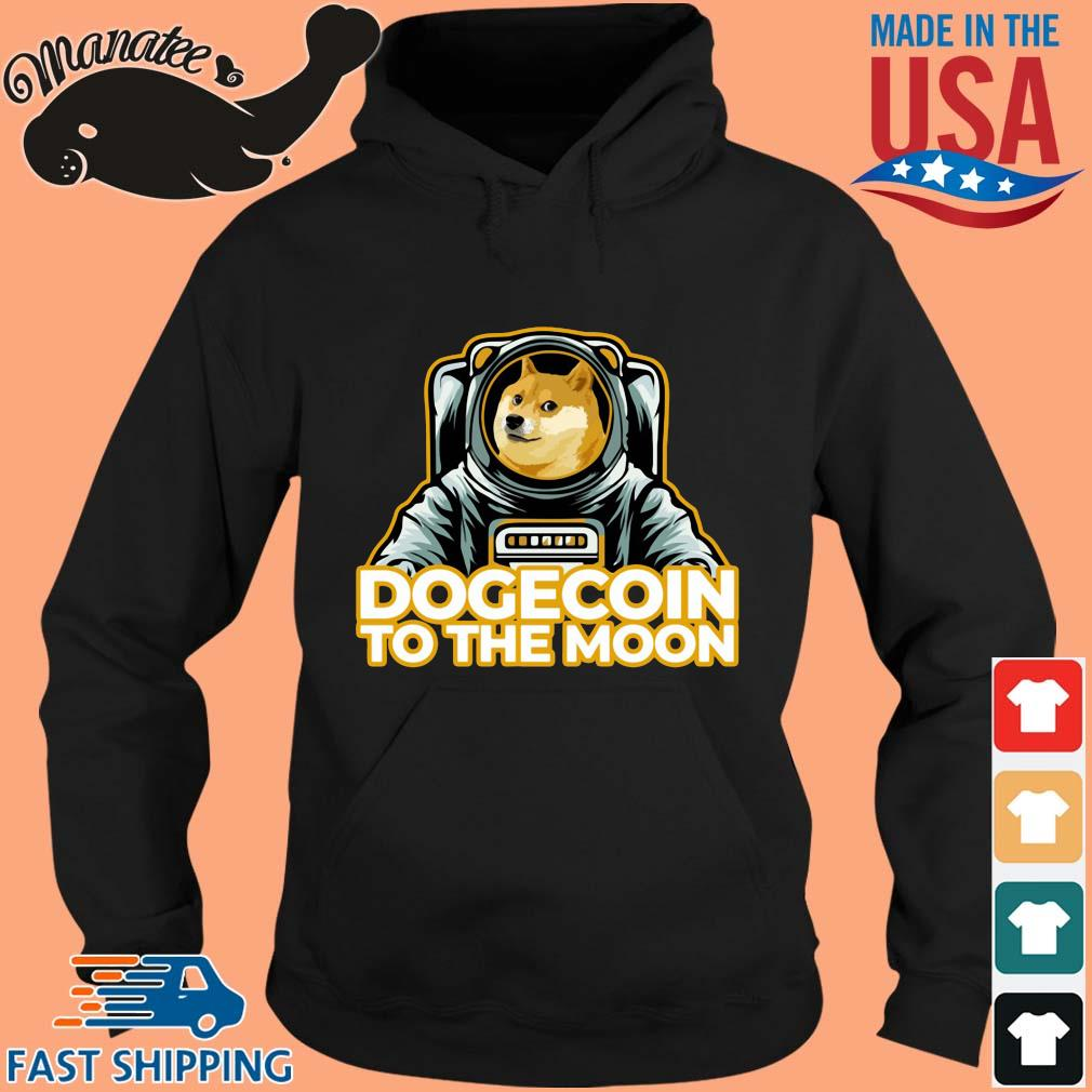 Dogecoin to the moon s hoodie den