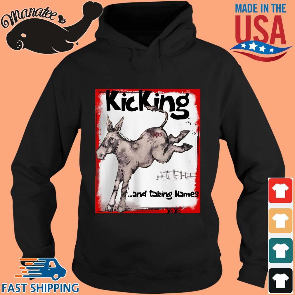 Donkey kicking and taking names xoxo s hoodie den