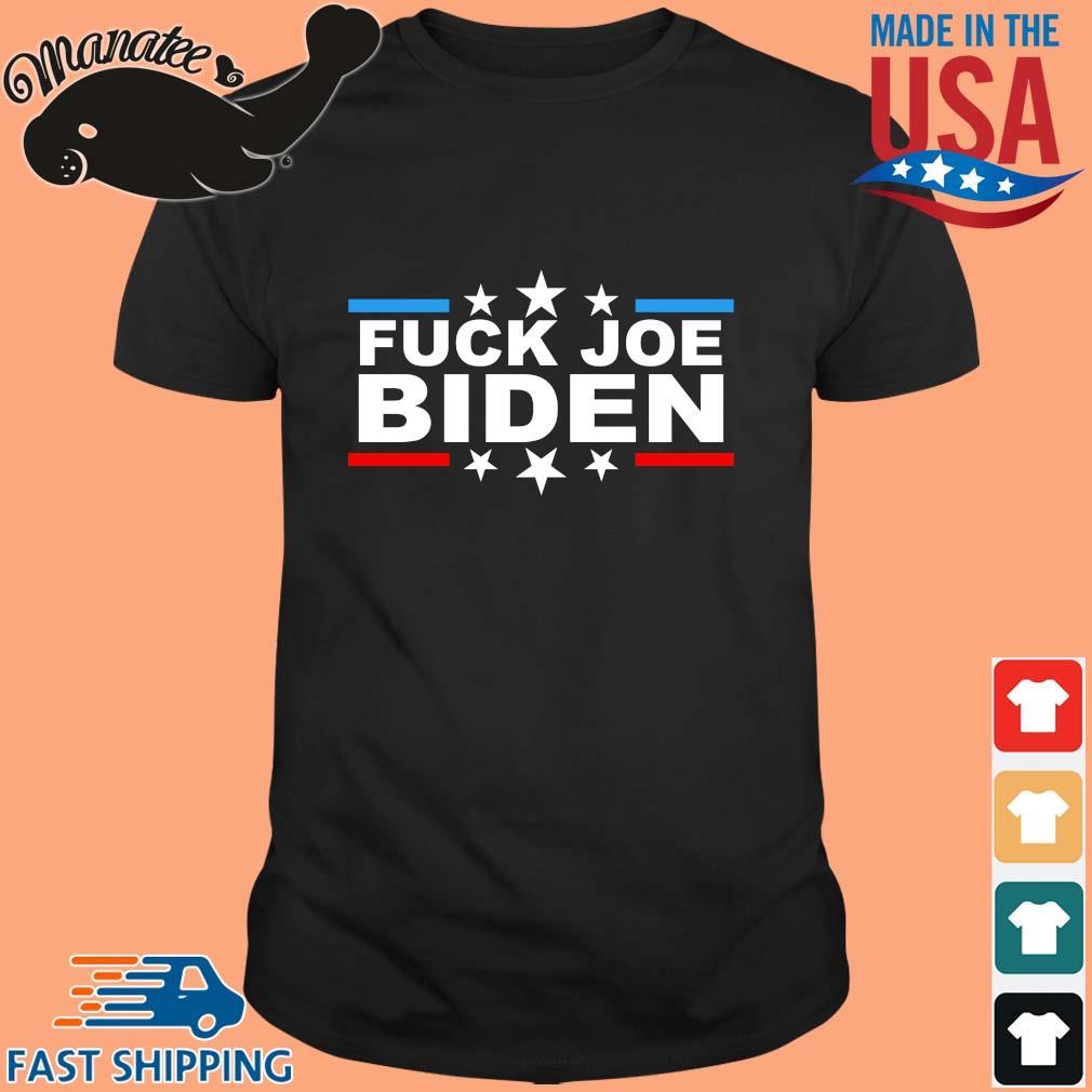 Fuck Joe Biden Anti Biden 2021 Shirt
