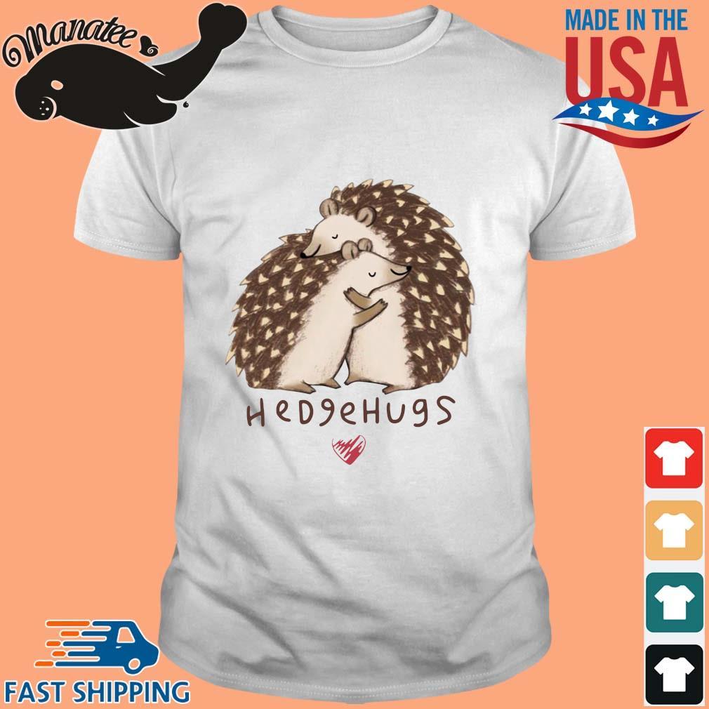 Hedgehugs shirt