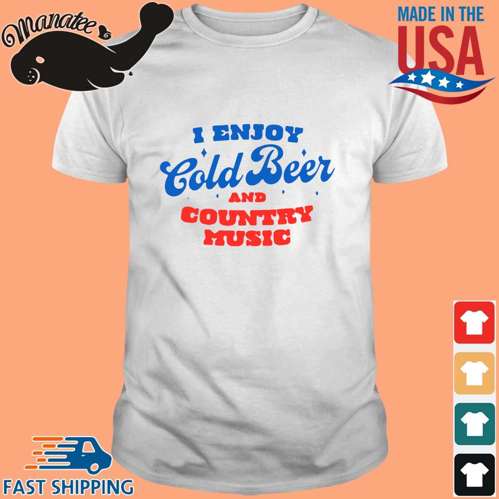 I enjoy cold beer and country music t-shirt