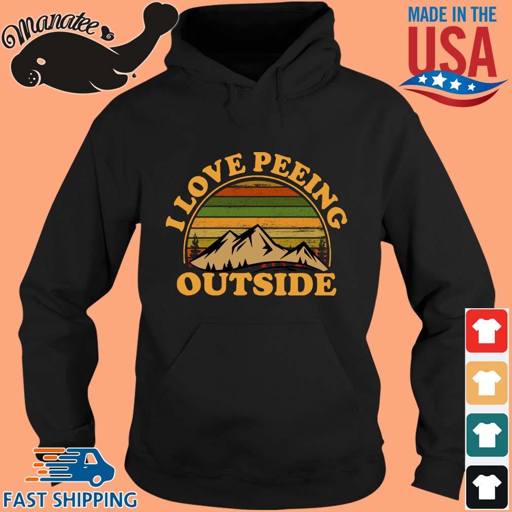 I Love Peeing Outside Vintage Shirt hoodie den