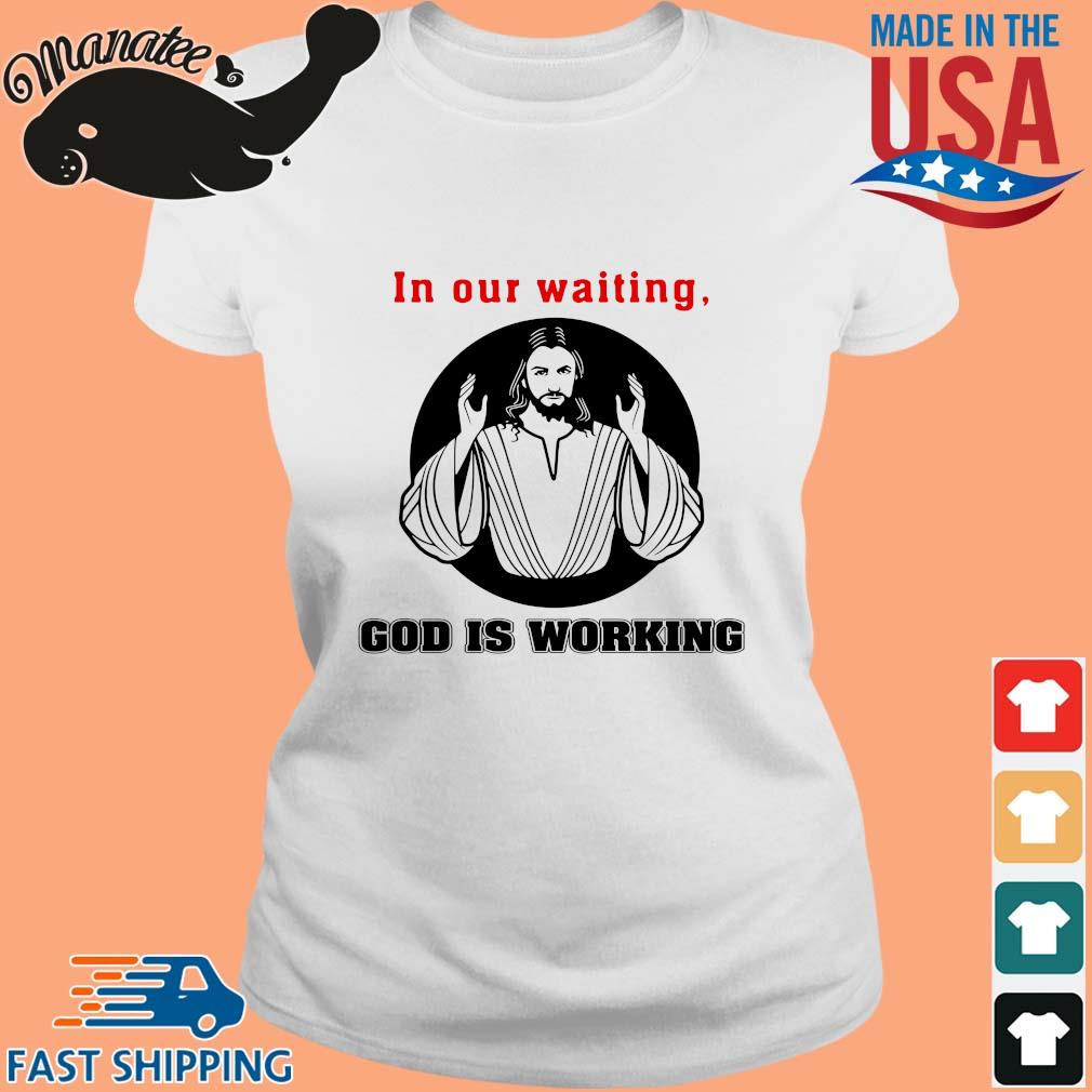 Jesus in our waiting god is working s Ladies trang