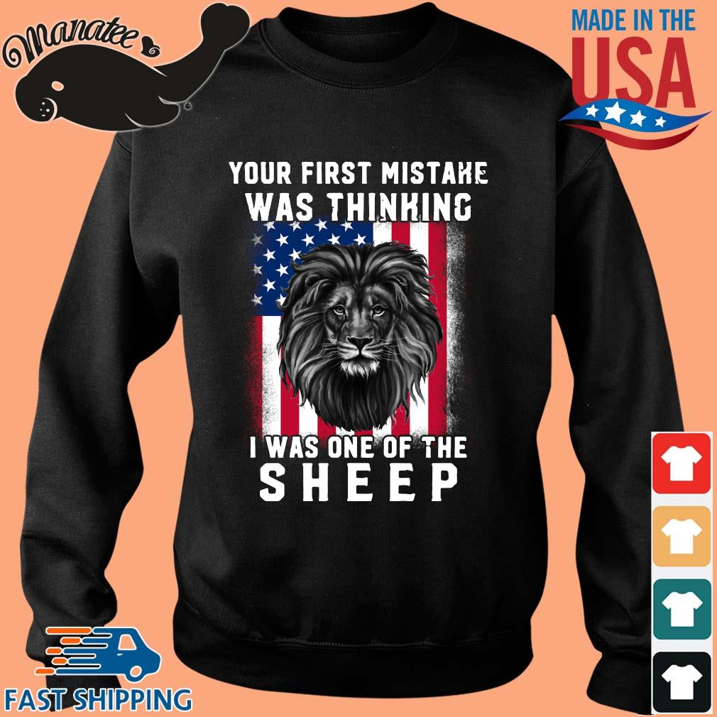 Lion your first mistake was thinking I was one of the sheep American flag s Sweater den