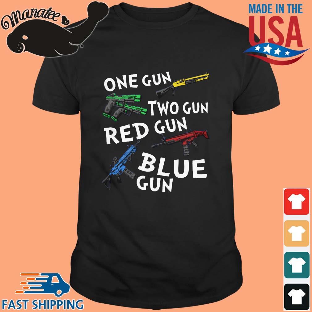 One Gun Two Gun Red Gun Blue Gun T-Shirt