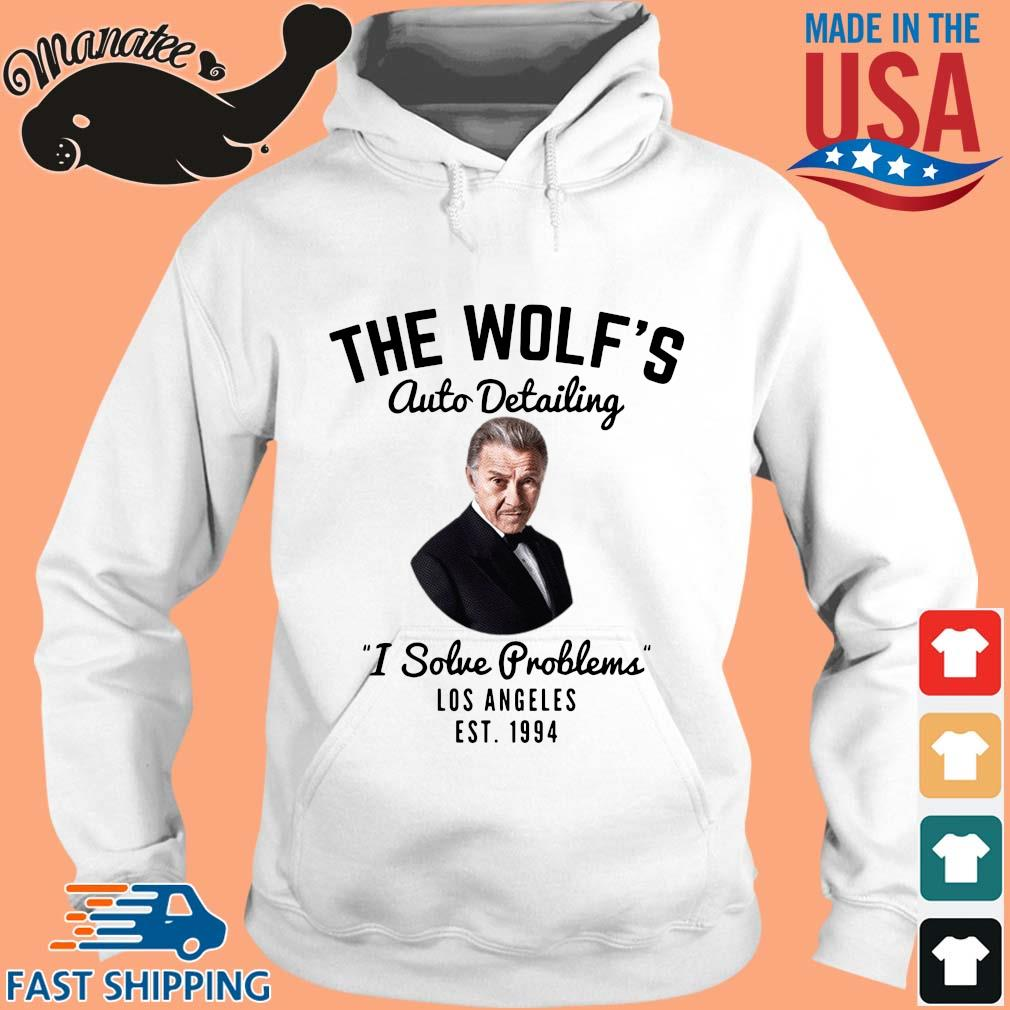 The wolf's auto detailing I solve problem Los Angeles est 1994 s hoodie trang