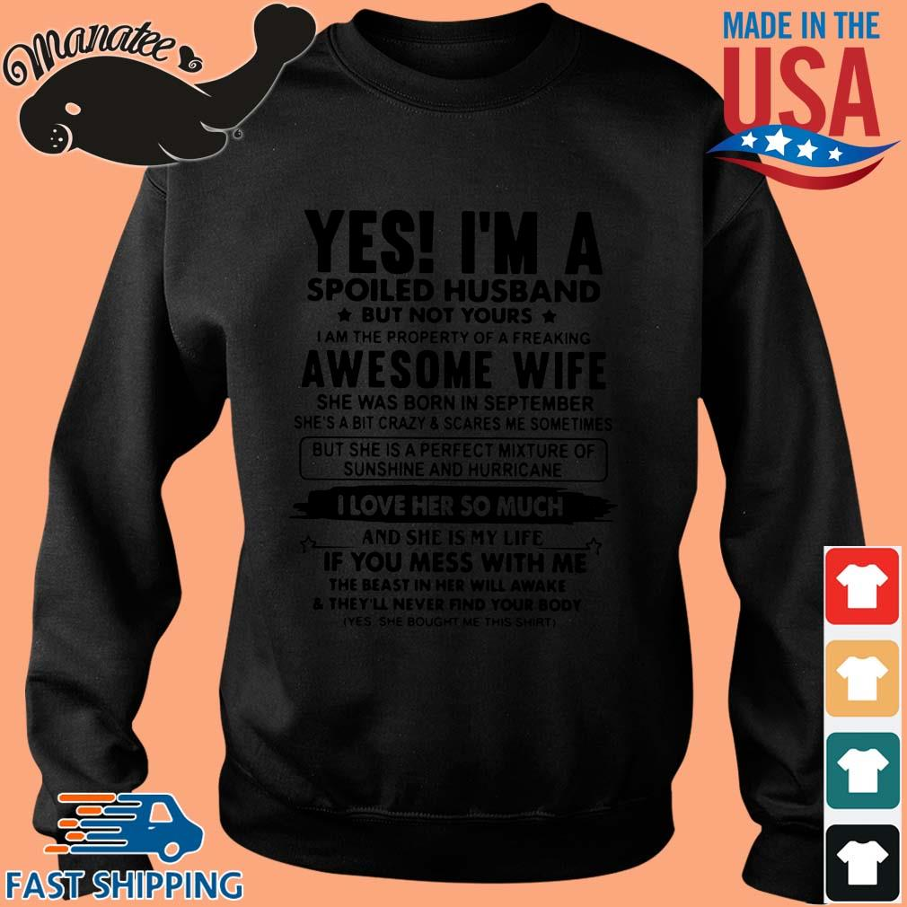 Yes I'm a spoiled husband but now yours I am the property of a greaking s Sweater den