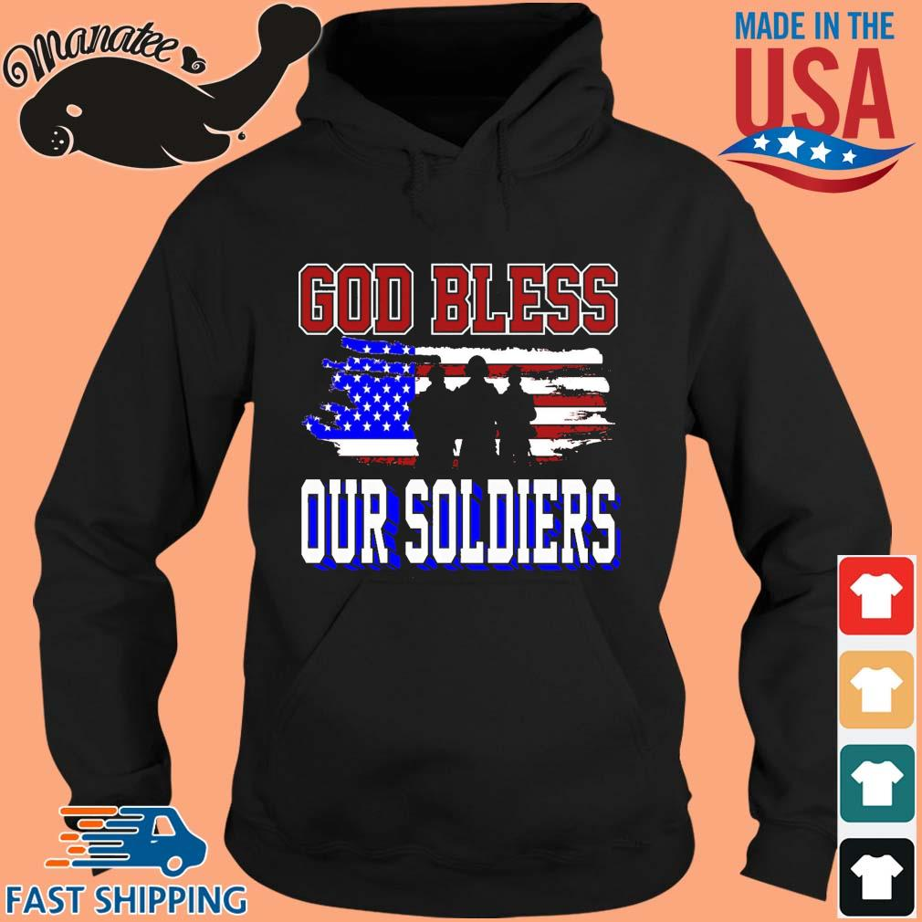 God bless our soldiers American flag Shirt hoodie den