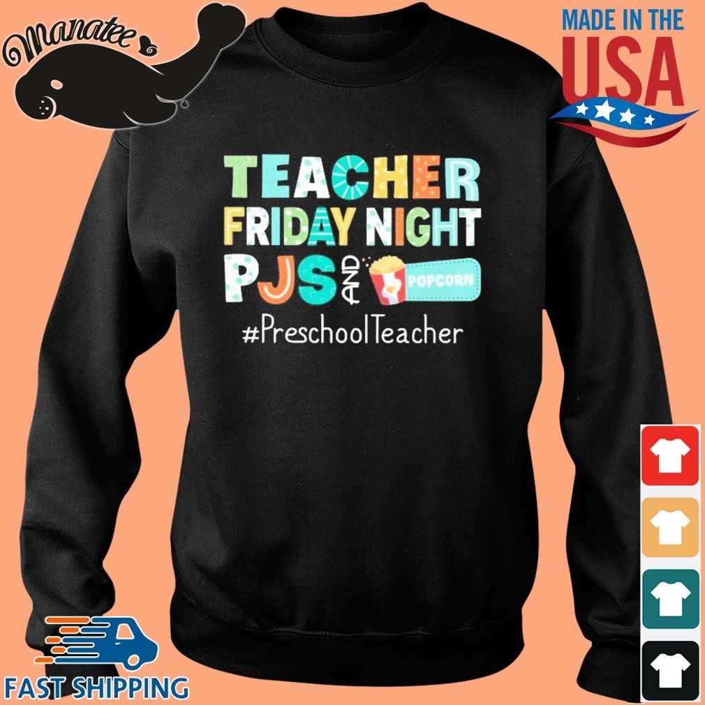 Teacher friday night pjs and Popcorn #PreschoolTeacher s Sweater den
