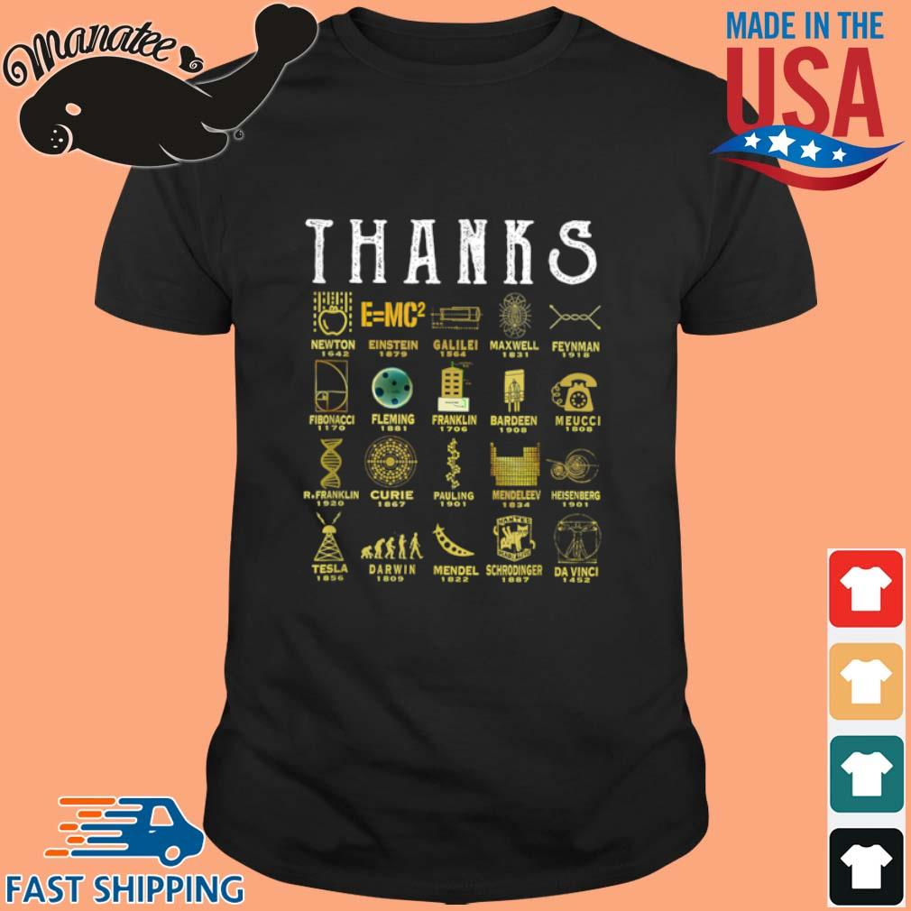 Thanks To Science Scientist Shirt
