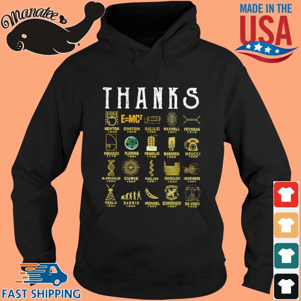 Thanks To Science Scientist Shirt hoodie den