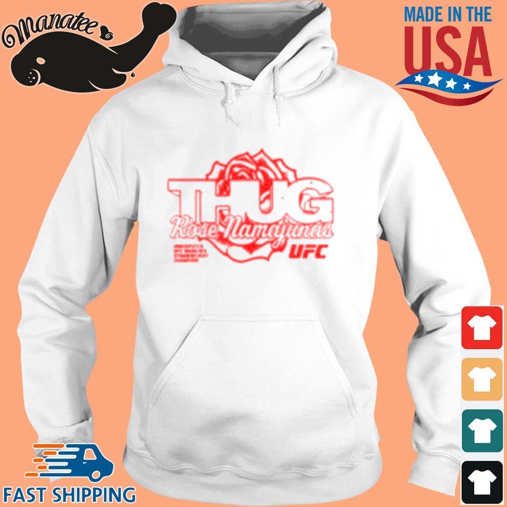 Thug Rose Strawweight Champion Shirt hoodie trang