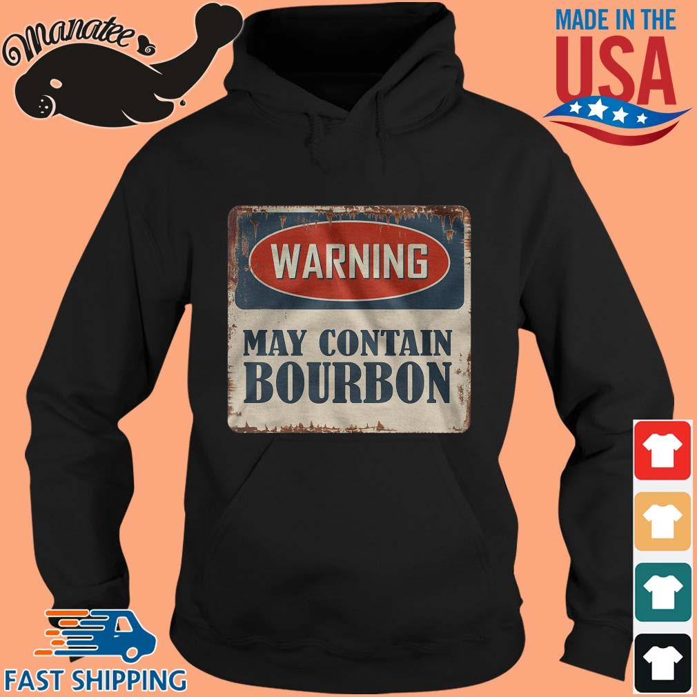 Warning may contain bourbon s hoodie den