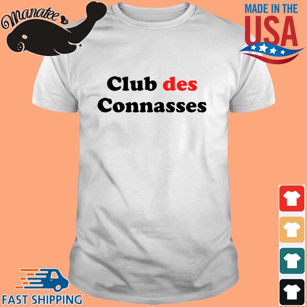 Club des connasses shirt