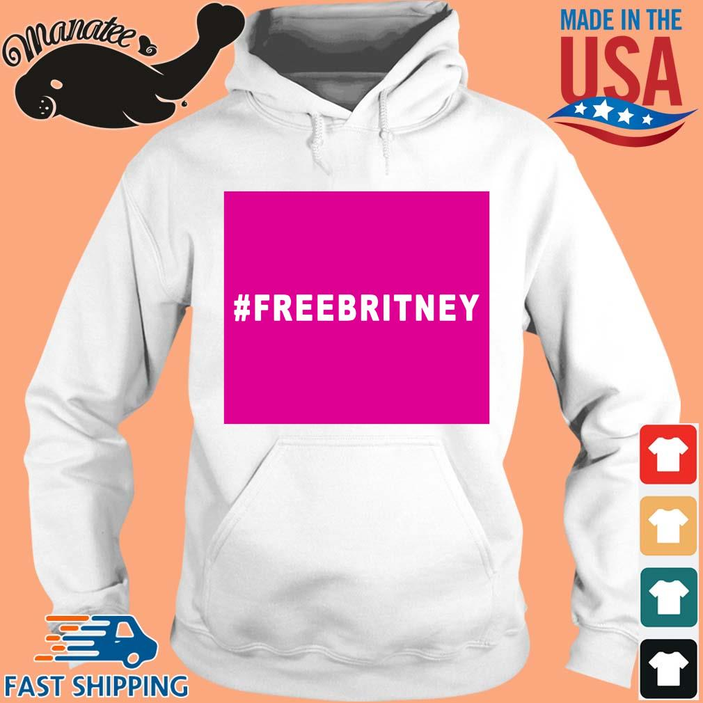 10-front-Free britney #freebritney shirt-tee hoodie trang