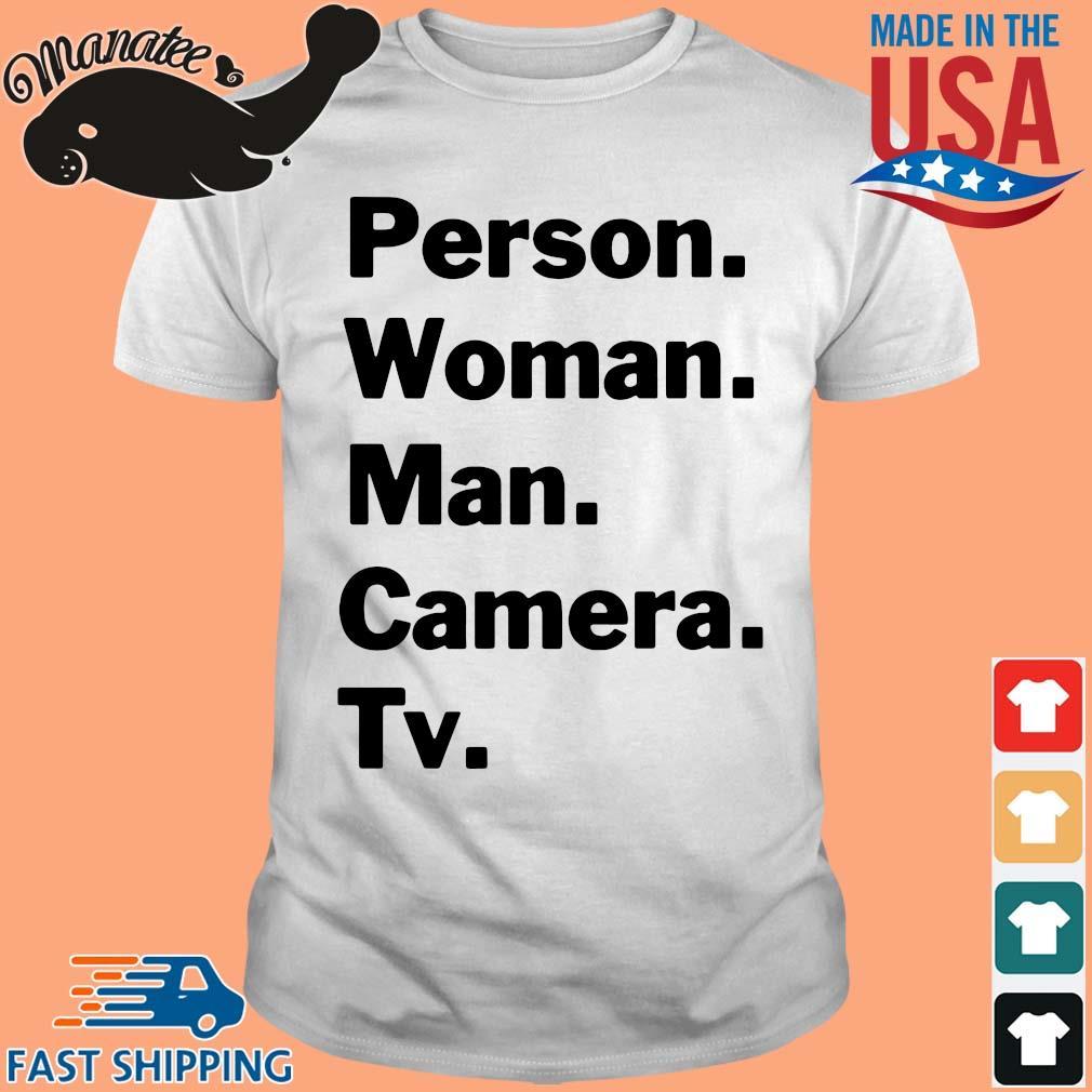 18-front-Person Woman Man Camera TV Shirt-tee