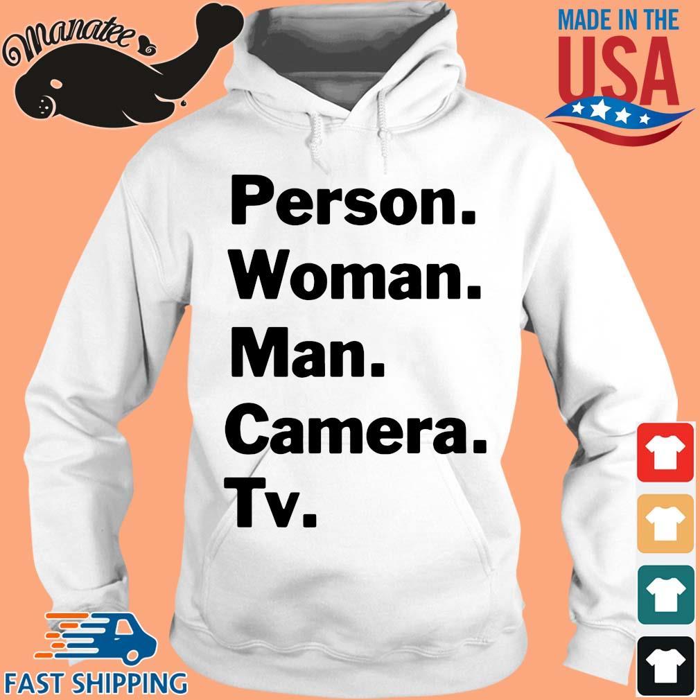 18-front-Person Woman Man Camera TV Shirt-tee hoodie trang