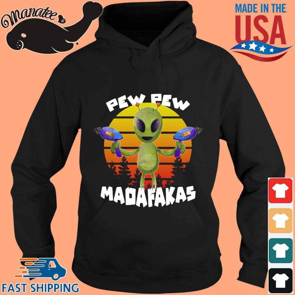 Alien pew pew madafakas vintage s hoodie den