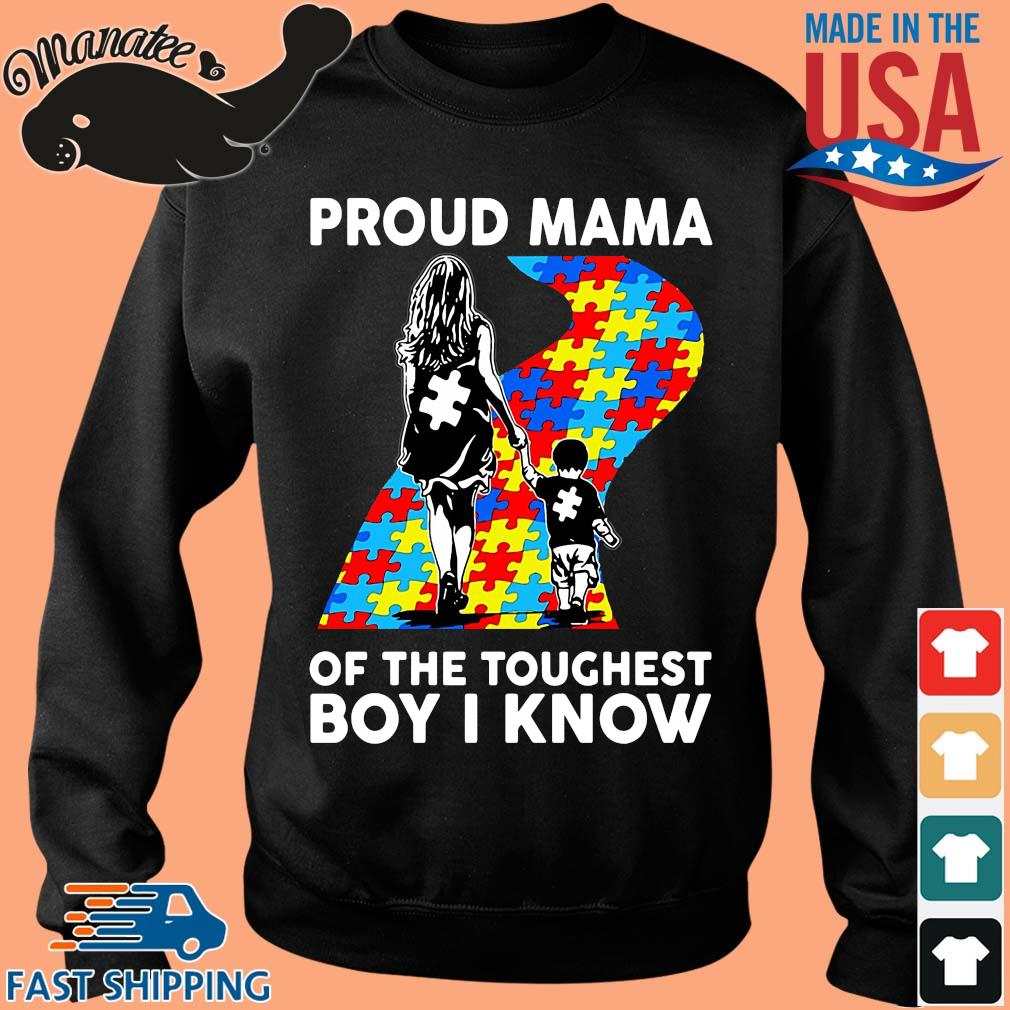 Autism proud mama of the toughest boy I know shirts Sweater den