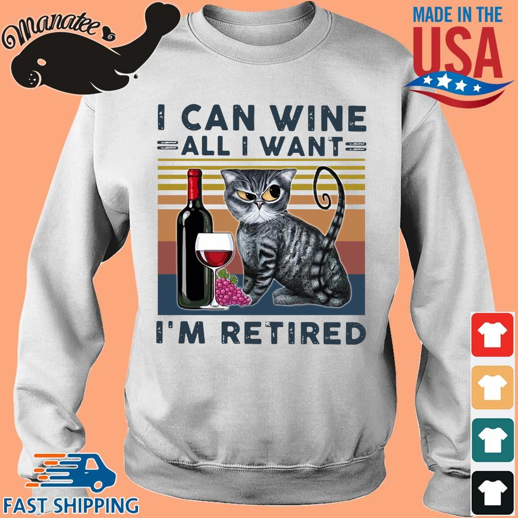 Cat I can wine all I want I'm retired vintage s Sweater trang