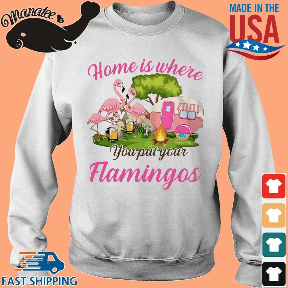 Home is where you put your flamingos camping s Sweater trang