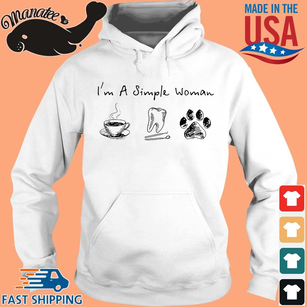I'm a simple woman coffee tooth and paw dog s hoodie trang