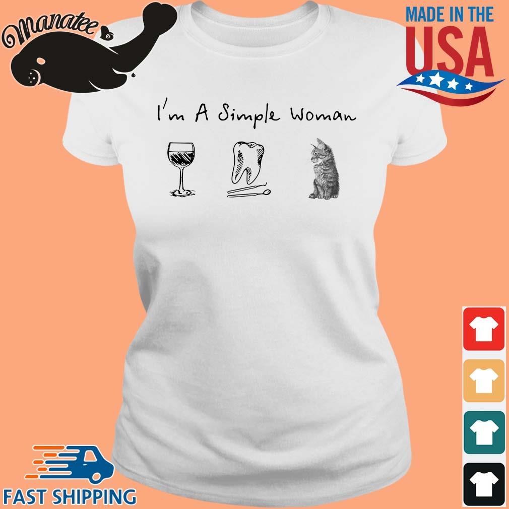 I'm a simple woman wine teeth cat s Ladies trang