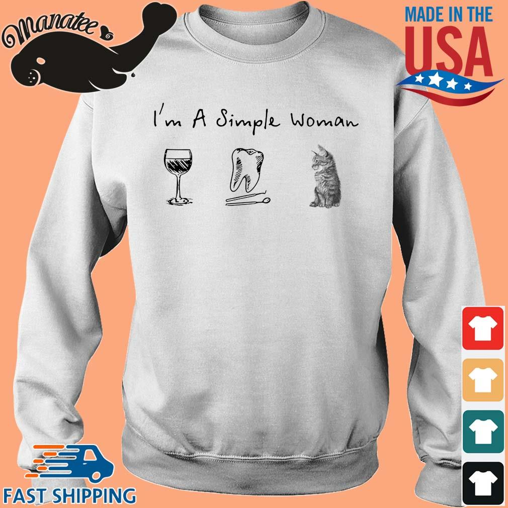 I'm a simple woman wine teeth cat s Sweater trang