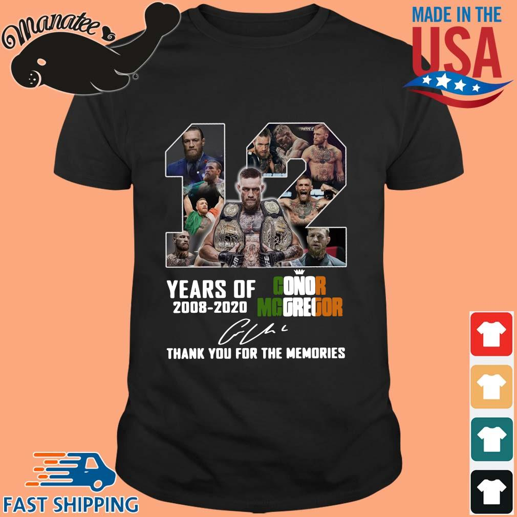 12 years of Conor Mcgregor 2008 2020 signature thank you for the memories shirt