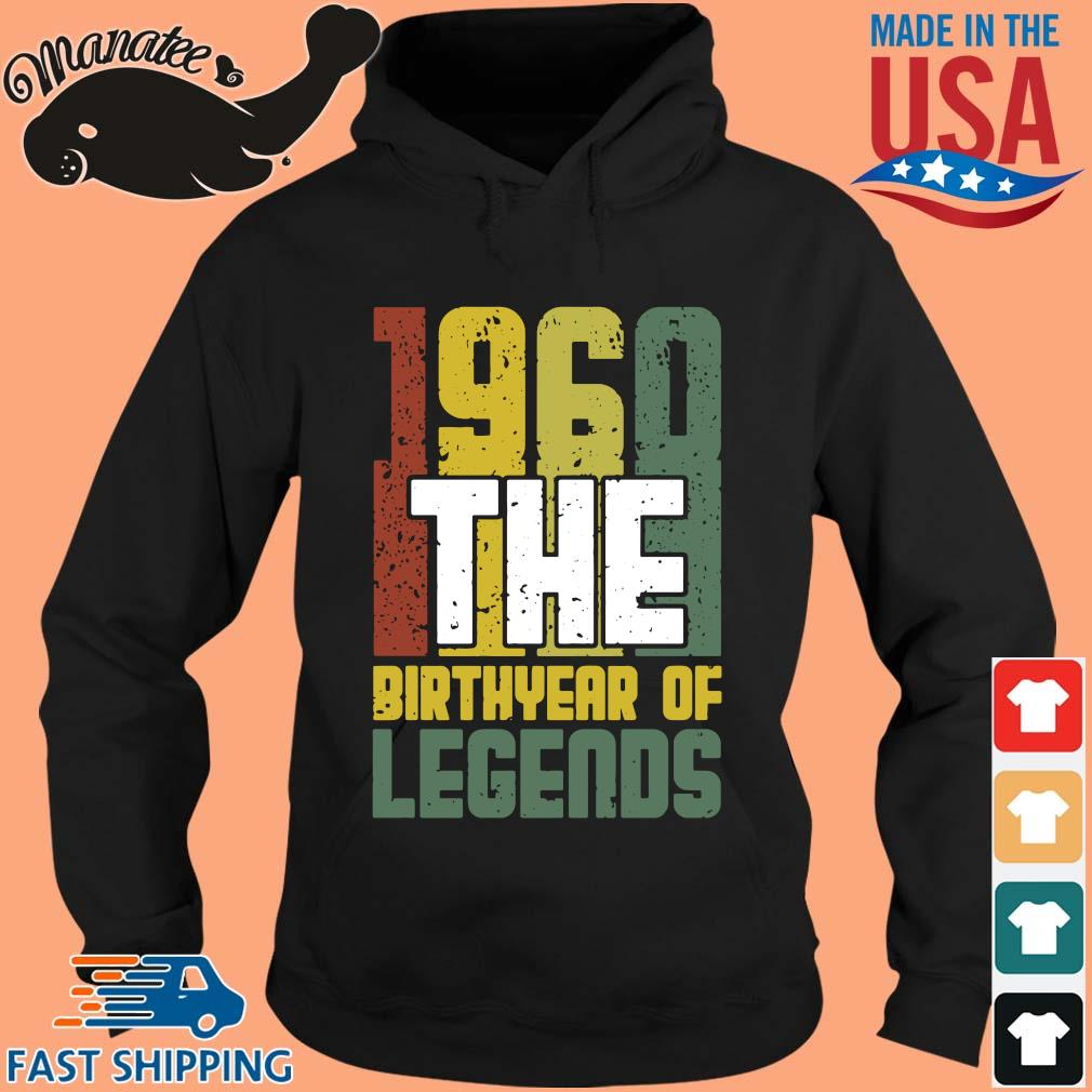 1960 the birthyear of legends vintage s hoodie den