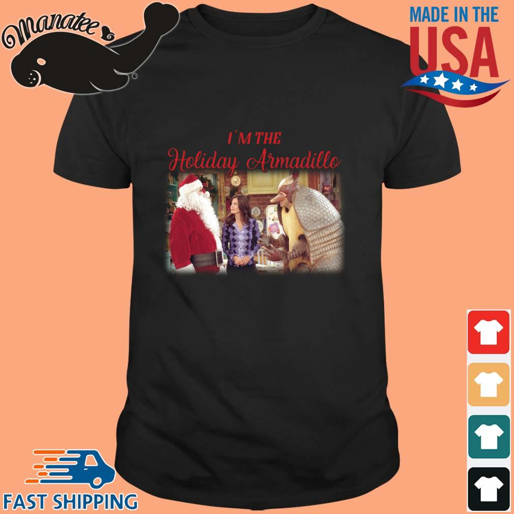 Friends I'm the Holiday Armadillo Christmas shirt