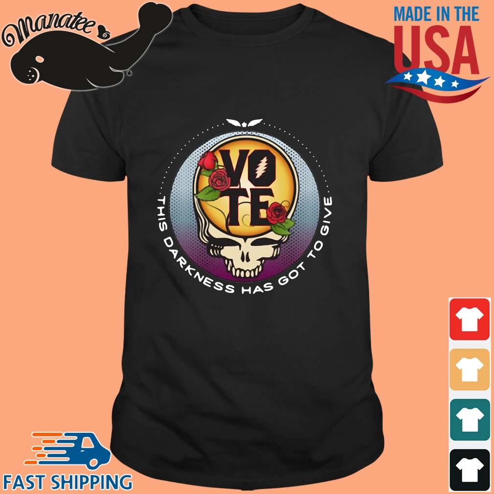 Grateful Dead this darkness has got to give Vote shirts