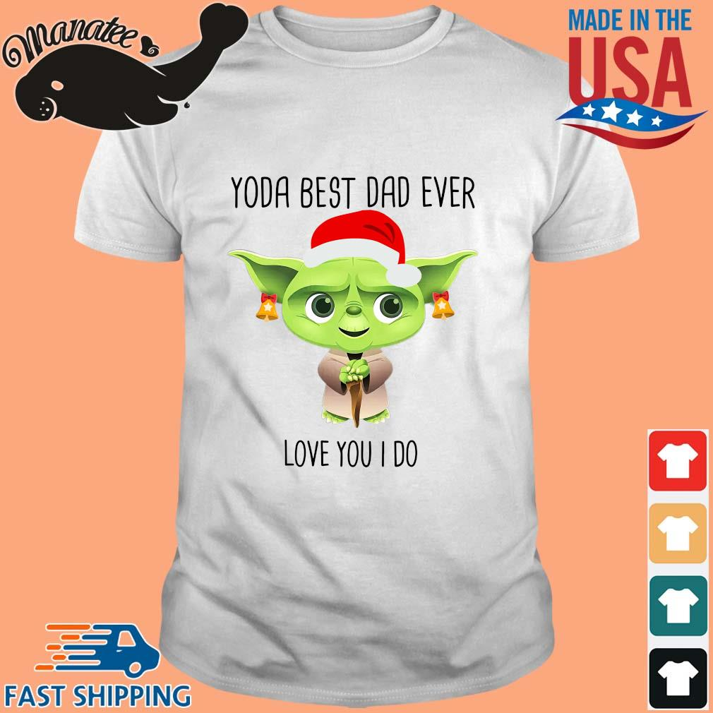 Master Yoda best dad ever love you I do merry Christmas sweater