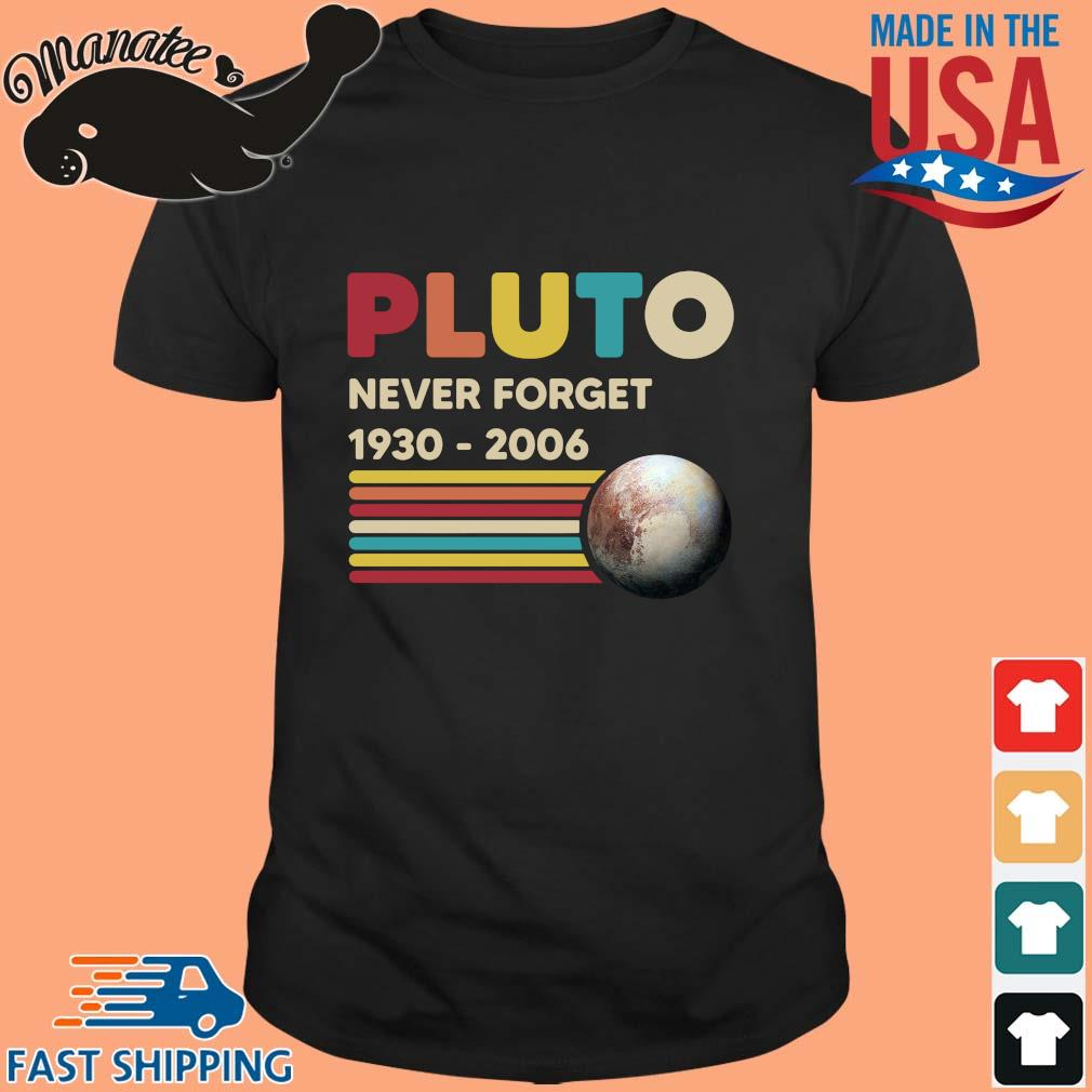 Pluto never forget 1930 2020 vintage tee shirt