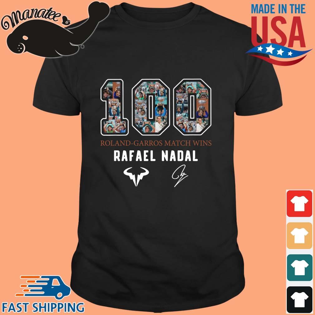 100 Roland Garros Match Wins Rafael nadal signature shirt