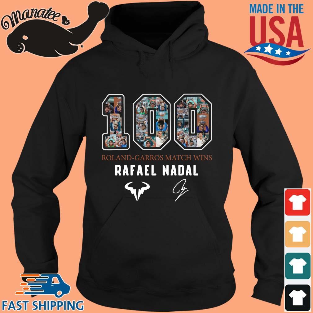 100 Roland Garros Match Wins Rafael nadal signature s hoodie den