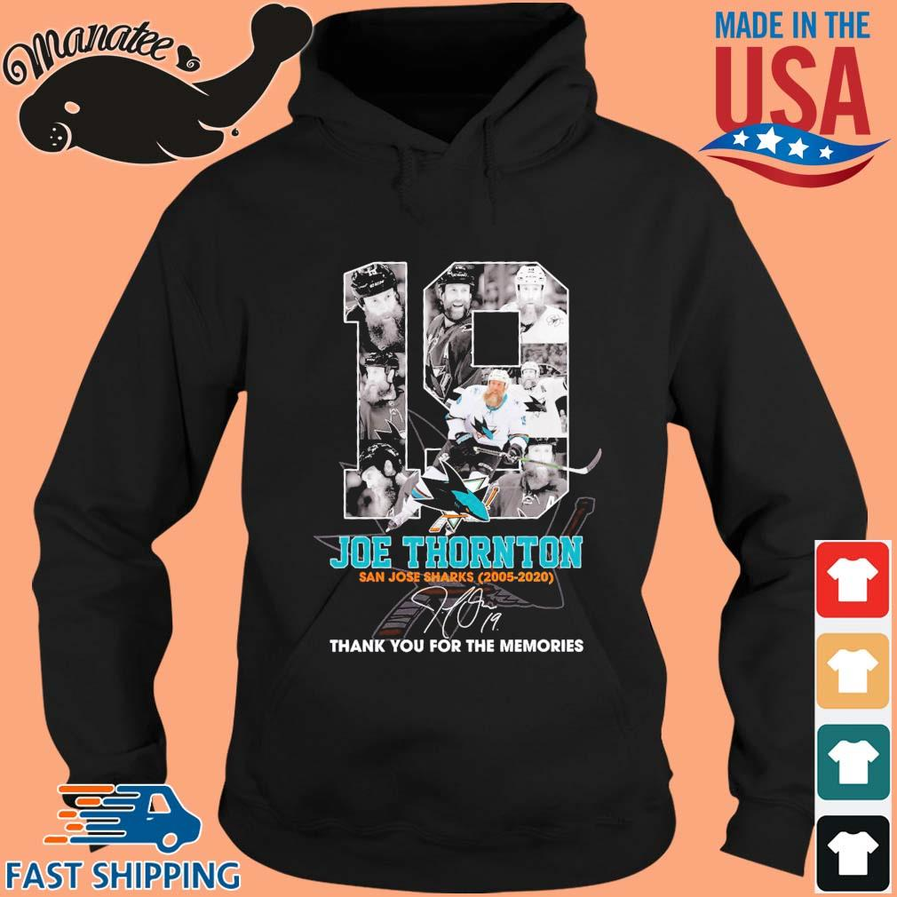 19 Joe Thornton San Jose Sharks 2005-2020 thank you for the memories signature s hoodie den